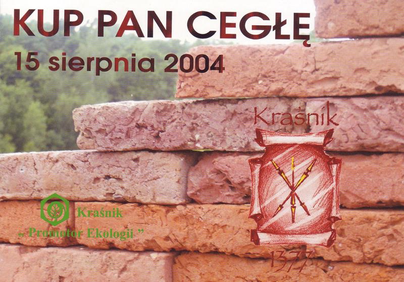"""III edycja imprezy """"Kup Pan Cegłę"""" 15 Sierpień 2004 Rynek Starego Miasta Kraśnika"""