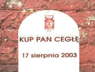 Cegielnia Trojanowscy brała udział w imprezie Kup Pan Cegłę